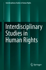 "Cover to the book ""Interdisciplinary Studies in Human Rights"""