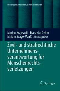 """Cover to the Book """"Zivil- und strafrechtliche Unternehmensverantwortung für Menschenrechtsverletzungen"""""""